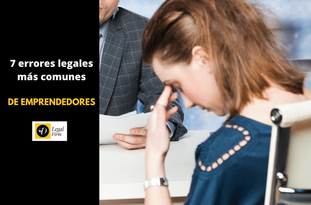 7 errores legales de emprendedores